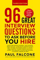 96 Great Interview Questions to Ask Before You Hire | Falcone, Paul