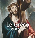 Le Gréco (1541 1614) | Calosse, Jp