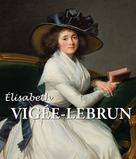 Elisabeth Louise Vigée-Lebrun |