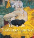 Henri de Toulouse-Lautrec (1864-1901) |