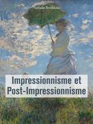 Impressionnisme et Post-Impressionnisme | Brodskaïa, Nathalia