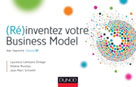 (Ré)inventez votre Business Model   Schoettl, Jean- Marc
