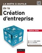 La Boîte à outils de la Création d'entreprise | Léger-Jarniou, Catherine