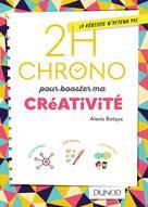 2h Chrono pour booster ma créativité | Botaya, Alexis