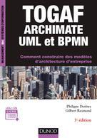TOGAF, Archimate, UML et BPMN |