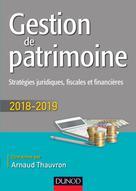 Gestion de patrimoine - 2018-2019 | Thauvron, Arnaud