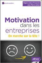 Motivation dans les entreprises | Ledoux Procaccini, Régine