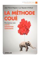 La méthode Coué | Teyssier d'Orfeuil, Luc