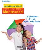 Activités de saison d'après la pédagogie Montessori  |  Brigitte, Eckert