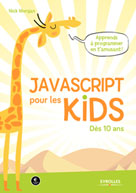 JavaScript pour les kids | Morgan, Nick