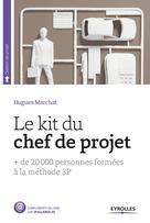 Le Kit du chef de projet |  Hugues, Marchat