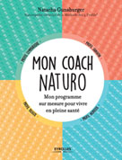 Mon coach naturo | Gunsburger, Natacha