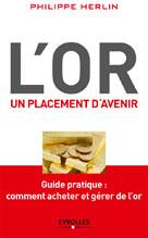 L'or : Un placement d'avenir | Herlin, Philippe