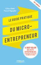 Le guide pratique du micro-entrepreneur | Nguyên, Pascal