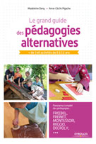 Le grand guide des pédagogies alternatives | Deny, Madeleine