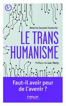 Le transhumanisme | Ferry, Luc
