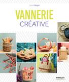 Vannerie créative | Bégot, Sylvie