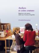 Ateliers et coins couture | Beneytout, Christelle