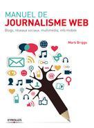 Manuel de journalisme web | Briggs, Mark