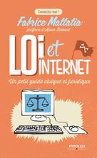 Loi et Internet | Mattatia, Fabrice