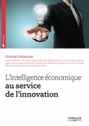 L'intelligence économique au service de l'innovation | , Collectif Eyrolles