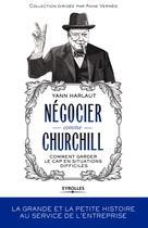 Négocier comme Churchill | Harlaut, Yann