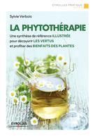 La phytothérapie   Verbois, Sylvie