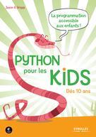 Python pour les kids | Briggs, Jason R.