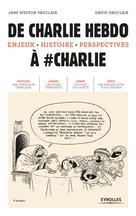 De Charlie Hebdo à #Charlie   Weston Vauclair, Jane