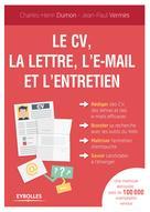 Le CV, la lettre, l'e-mail et l'entretien | Vermès, Jean-Paul