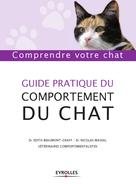 Guide pratique du comportement du chat | Beaumont-Graff, �?dith