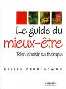 Le guide du mieux-être    Prod'homme, Gilles