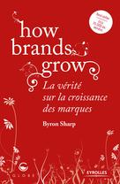 How brands grow | Sharp, Byron
