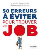 50 erreurs à éviter pour trouver un job | de Foucault, Christel