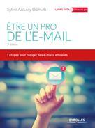 Etre un pro de l'email | Azoulay-Bismuth, Sylvie