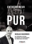 Entrepreneur à l'état PUR | Duvernois, Nicolas