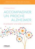 Accompagner un proche Alzheimer | Brison, Christiane