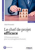 Le chef de projet efficace   Fernandez, Alain