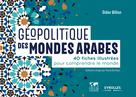 Géopolitique des mondes arabes | Billion, Didier