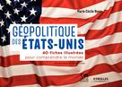 Géopolitique des �?tats-Unis | Naves, Marie-Cécile