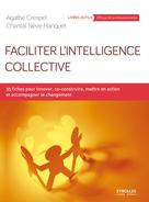 Faciliter l'intelligence collective | Néve-Hanquet, Chantal