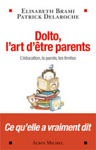 Dolto, l'art d'être parents |