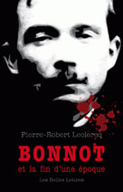Bonnot et la fin d'une époque | Leclercq, Pierre-Robert