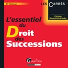 L'essentiel du droit des successions | Renault-Brahinsky, Corinne