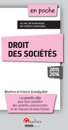 Droit des sociétés 2015-2016 | Grandguillot, Francis