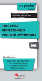 100 e-mails professionnels pour bien communiquer 2016 |  Aline, Nishimata