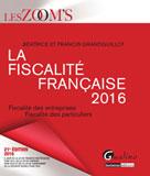 La fiscalité française 2016 | Grandguillot, Francis