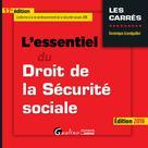 L'essentiel du droit de la Sécurité sociale | Grandguillot, Dominique