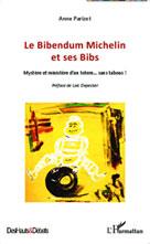 Le Bibendum Michelin et ses Bibs |  Anne, Parizot