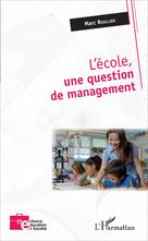 L'école, une question de management | Roullier, Marc
